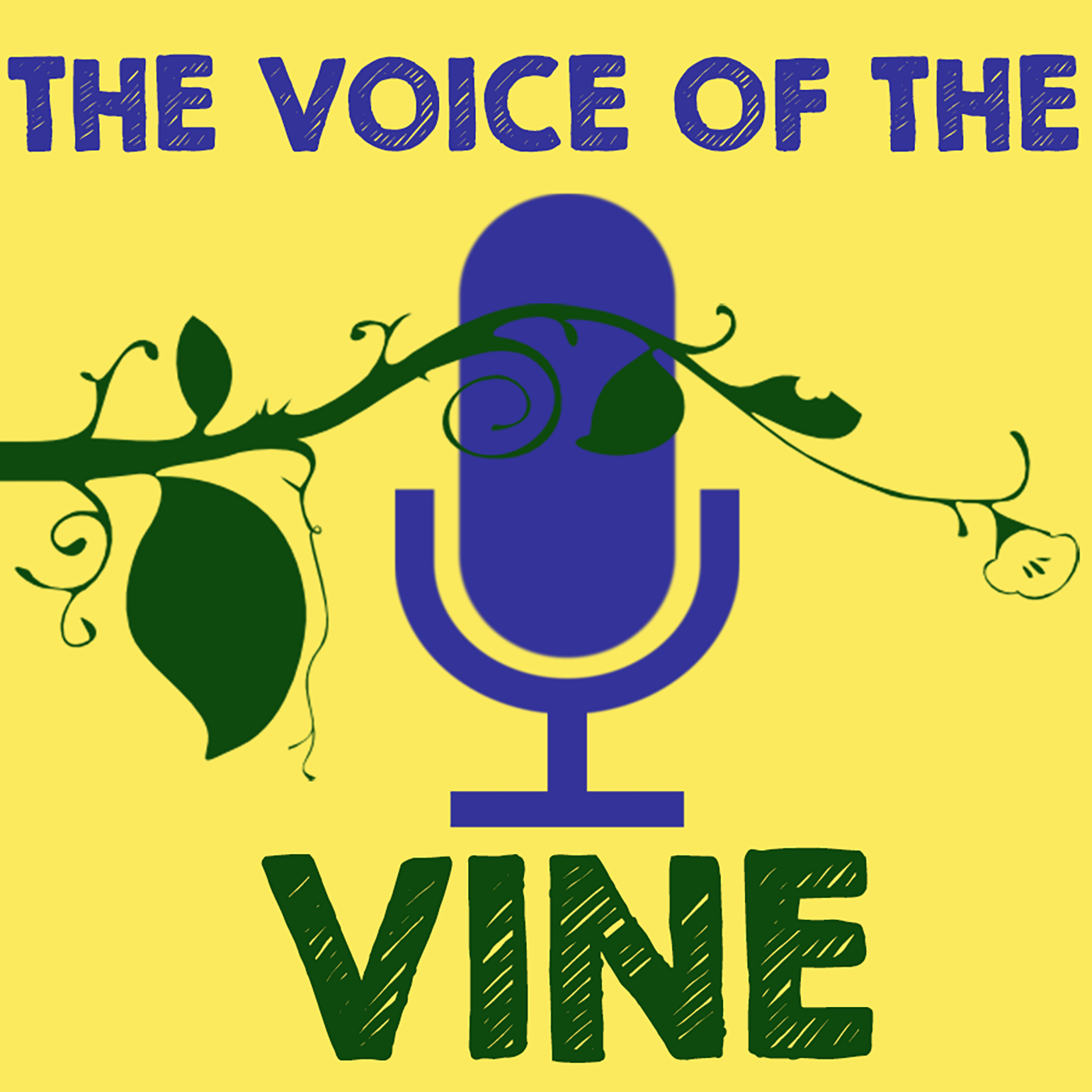 The Voice of the Vine